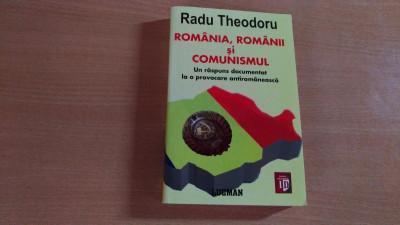 ROMANIA,ROMANII SI COMUNISMUL - RADU THEODORU foto
