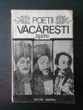 POETII VACARESTI - OPERE