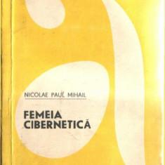 FEMEIA CIBERNETICA de NICOLAE PAUL MIHAIL