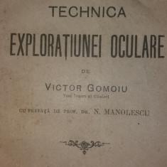 V. GOMOIU - N. MANOLESCU - TECHNICA EXPLORATIUNEI OCULARE