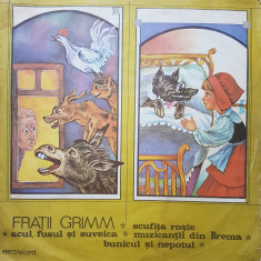 SCUFITA ROSIE, ACUL FUSUL SI SUVEICA, MUZICANTII DIN BREMA - Grimm ( VINIL)