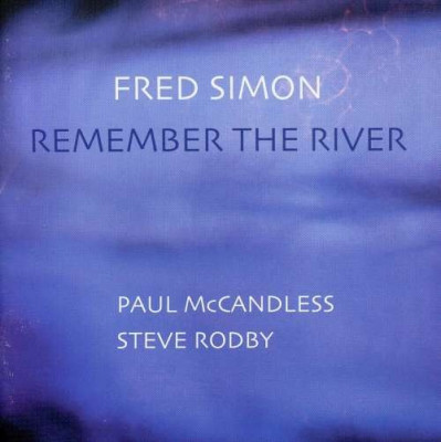Fred Simon - Remember The River ( 1 CD ) foto