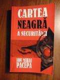 Cartea neagra a Securitatii, vol 1 - Ion Mihai Pacepa (1999)