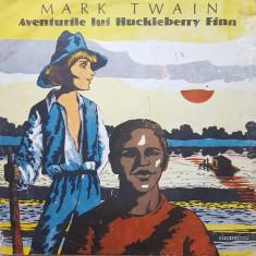 AVENTURILE LUI HUCKLEBERRY FINN - Mark Twain (DISC VINIL) - Muzica pentru copii