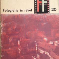 S. Comanescu, A. Constantinescu - Fotografia in relief - Carte Fotografie