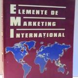 ELEMENTE DE MARKETING INTERNATIONAL de VASILE A. MUNTEANU, 2007 - Carte Marketing
