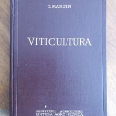 Viticultura - T. Martin Editia I / C45P