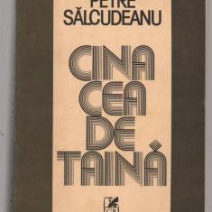 (C7663) CINA CEA DE TAINA DE PETRE SALCUDEANU