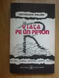 h4 Viata Pe Un Peron - Octavian Paler