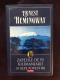 ZAPEZILE DE PE KILIMANJARO - ERNEST HEMINGWAY - 14, Polirom