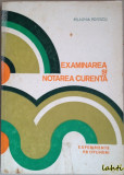 Pelaghia Popescu - Examinarea si notarea curenta. Experimente, propuneri
