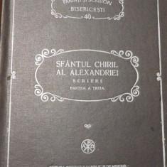 Sf Chiril al Alexandriei - Scrieri. Partea a treia - Despre Sfanta Treime PSB 40 - Carti ortodoxe