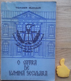 Liceul Nicolae Balcescu Braila O vatra de lumina seculara Toader Buculei