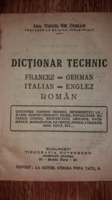 VIRGIL GH. COMAN – DICTIONAR TECHNIC FRANCEZ-GERMAN / ITALIAN-ENGLEZ / ROMAN foto