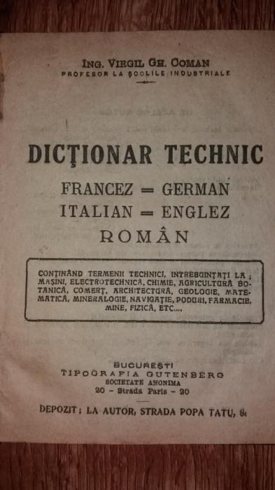 VIRGIL GH. COMAN – DICTIONAR TECHNIC FRANCEZ-GERMAN / ITALIAN-ENGLEZ / ROMAN