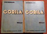 Gorila. Editia a III-a, 1938. 2 Volume  - Liviu Rebreanu, Alta editura