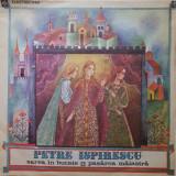 SAREA IN BUCATE * PASAREA MAIASTRA - Petre Ispirescu (DISC VINIL)