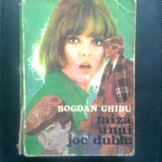 Bogdan Ghibu - Miza unui joc dublu (Editura Scrisul Romanesc, 1985) - Carte politiste