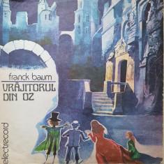 VRAJITORUL DIN OZ - Franck Baum (DISC VINIL) - Muzica pentru copii