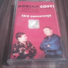Cumpara ieftin CASETA AUDIO ADRIAN COPILUL MINUNE/COSTI-FARA CONCURENTA ORIGINALA NOVA MUSIC