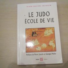 LE JUDO ECOLE DE VIE JEAN-LUCIEN JAZARIN