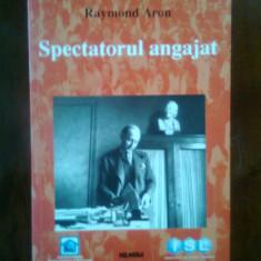 Raymond Aron - Spectatorul angajat (Editura Nemira, 1999) - Carte Politica