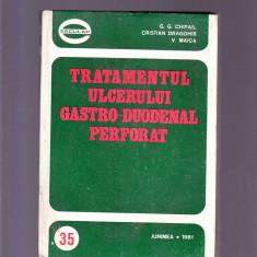 TRATAMENTUL ULCERULUI GASTRO -DUODENAL PERFORAT - Carte Gastroenterologie