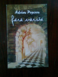 Adrian Popescu - Fara varsta (Editura Cartea romaneasca, 1998)