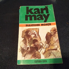 KARL MAY - SLUJITORII MORTII - Carte de aventura