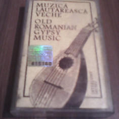 CASETA AUDIO MUZICA LAUTAREASCA VECHE-OLD ROMANIAN GYPSY MUSIC RARA!!!!ORIGINALA, Casete audio