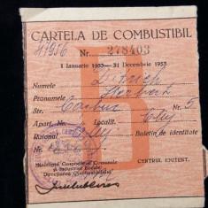 CARTELA DE COMBUSTIBIL - PETROL - TICHET - ANUL 1953 - RATIE PERIOADA COMUNISTA