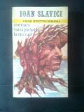 Ioan Slavici - Comoara. Vatra parasita. La rascruci (Cartea Romaneasca, 1985)
