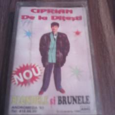 CASETA AUDIO CIPRIAN DE LA DITESTI-BLONDELE SI BRUNETELE RARITATE!!! ORIGINALA - Muzica Lautareasca, Casete audio