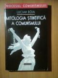 Lucian Boia - Mitologia stiintifica a comunismului (Editura Humanitas, 1999)