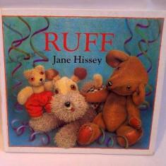 Carte pentru copii, in limba engleza, RUFF, by Jane Hissey - Carte in engleza