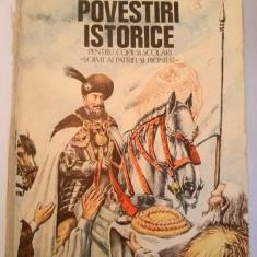 Povestiri istorice pentru copii si scolari - Dumitru Almas, 1982, carte copii - Carte de povesti