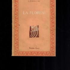L. Barschi - La Floreni, cartea rusa, 1953 - Carte Epoca de aur