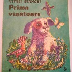 Prima vanatoare, an 1990/12pagini- Vitali Bianchi - Carte de povesti