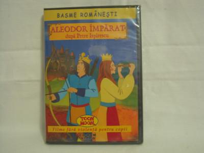 DVD Aleodor Impărat - Basme Romănești, sigilat, original foto