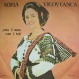 Sofia Vicoveanca - Greu Ii Dorul Cind Ii Dor / Cand (Vinyl)