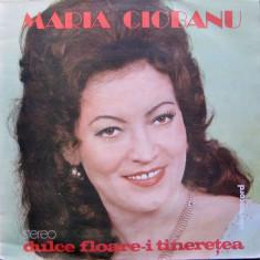 Maria Ciobanu - Dulce Floare-i Tineretea (Vinyl), VINIL, electrecord