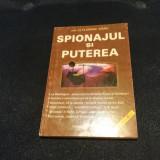 FLORIAN GARZ - SPIONAJUL SI PUTEREA