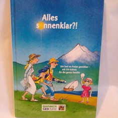 Carte pentru copii, in limba germana, Alles sonnenklar?! - Carte in germana