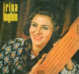 Irina Loghin - Intoarce-te, Bade, In Sat (Vinyl), VINIL, electrecord