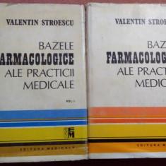 Bazele Farmacologice Ale Practicii Medicale. 2 Volume - Valentin Stroescu - Carte Farmacologie