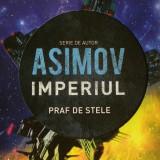 Imperiul Vol.2 Praf de stele - Isaac Asimov