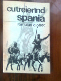 Romulus Cioflec - Cutreierind Spania (Editura Sport-Turism, 1988)