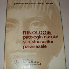 Rinologie, patologia nasului si a sinusurilor nazale, Stefan Garbea, Ionel Moga - Carte ORL