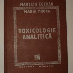 Toxicologie analitica, Martian Cotrau, Maria Proca, 1988 - Carte Farmacologie
