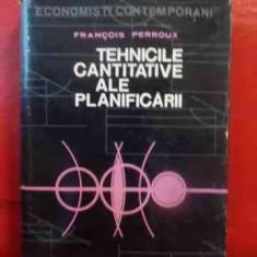 Tehnicile Cantitative Ele Planificarii - Francois Perroux, 540153 - Carte de vanzari